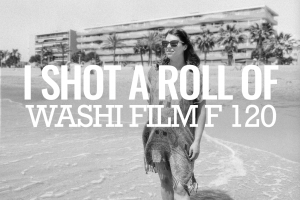 I Shot a Roll of Washi Film F (120 Prototype)